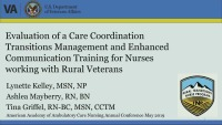 Evaluation of a Care Coordination and Transition Management and Enhanced Communication Training for Nurses Working with Rural Veterans