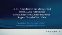 Senior RN Ambulatory Care Manager and Health Guide Partnership: Mobile, High-Touch, High-Frequency Support Outside Clinic Walls