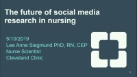 The Future of Social Media Research in Nursing