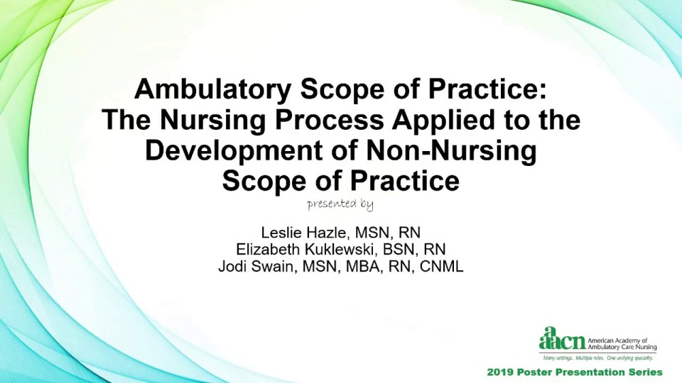 Ambulatory Scope of Practice: The Nursing Process Applied to the Development of Non-Nursing Scope of Practice