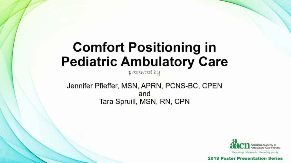 Comfort Positioning in Pediatric Ambulatory Care
