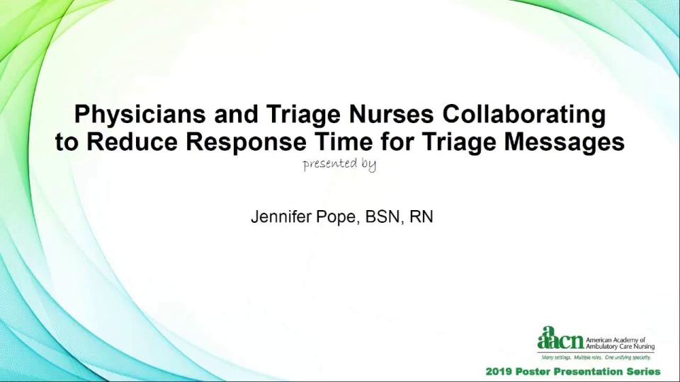 Physicians and Triage Nurses Collaborating to Reduce Response Time for Triage Messages