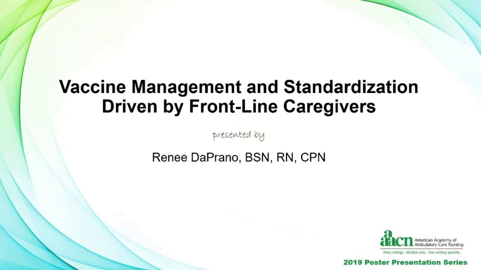 Vaccine Management and Standardization Driven by Front-Line Caregivers