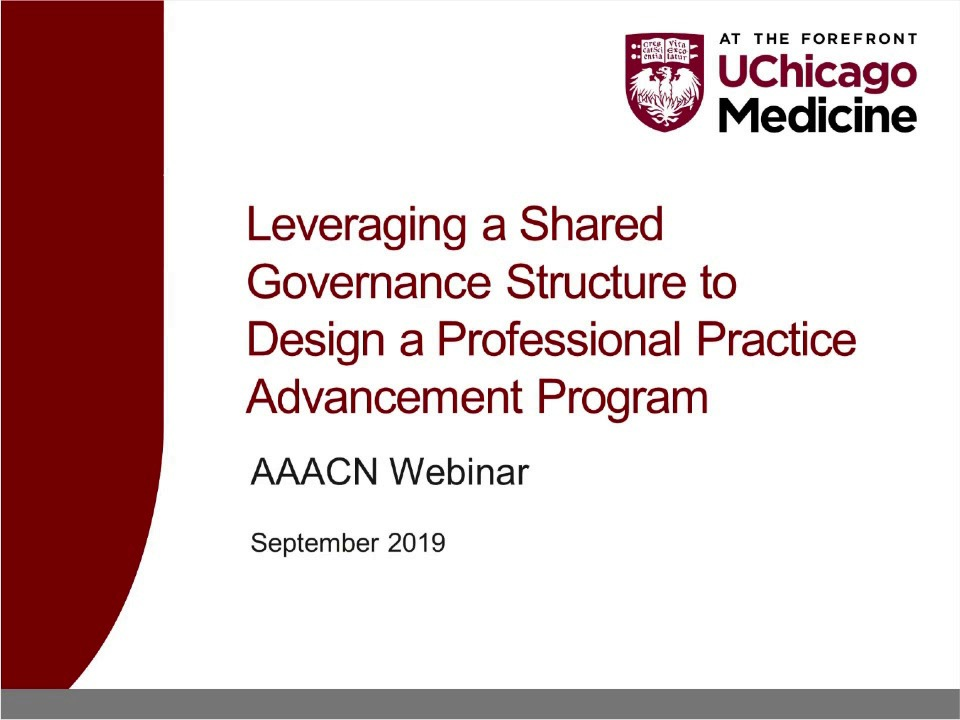 Leveraging a Shared Governance Structure to Design a Professional Practice Advancement Program