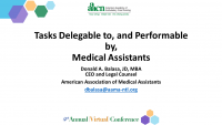Tasks Delegable to, and Performed by Medical Assistants