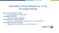 Ambulatory Care Nurse Residency in Oncology Setting (Rapid Fire)