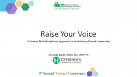 Raise Your Voice: A Multidisciplinary Approach to Shared Leadership in the Ambulatory Care Setting (Rapid Fire)