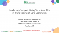 Leadership Support: Using Volunteer Retired RNs in the Transitioning of Care Continuum