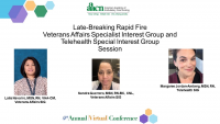LATE BREAKING Rapid Fire SIGs: Veterans Affairs and Telehealth
