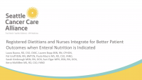 Registered Dietitians and Nurses Integrate for Better Patient Outcomes when Enteral Nutrition Is Indicated