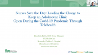 Nurses Save the Day: Leading the Charge to Keep an Adolescent Clinic Open During the COVID-19 Pandemic through Telehealth