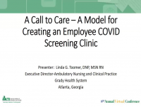 A Call to Care - Set-Up of an Employee COVID Screening Clinic