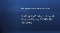 Staffing to Productivity and Volume During COVID-19 Recovery
