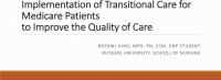 Implementation of Transitional Care for Medicare Patients to Improve the Quality of Care