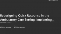 """Redesigning Quick Response in the Ambulatory Care Setting: Implementing a """"Ramp Down"""" Approach"""