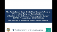 The Ambulatory Care Clinic Coordinator's Role in Preventing Surgical Complications: Utilization of the Enhanced Recovery After Surgery (ERAS) Program in an OBGYN Clinic