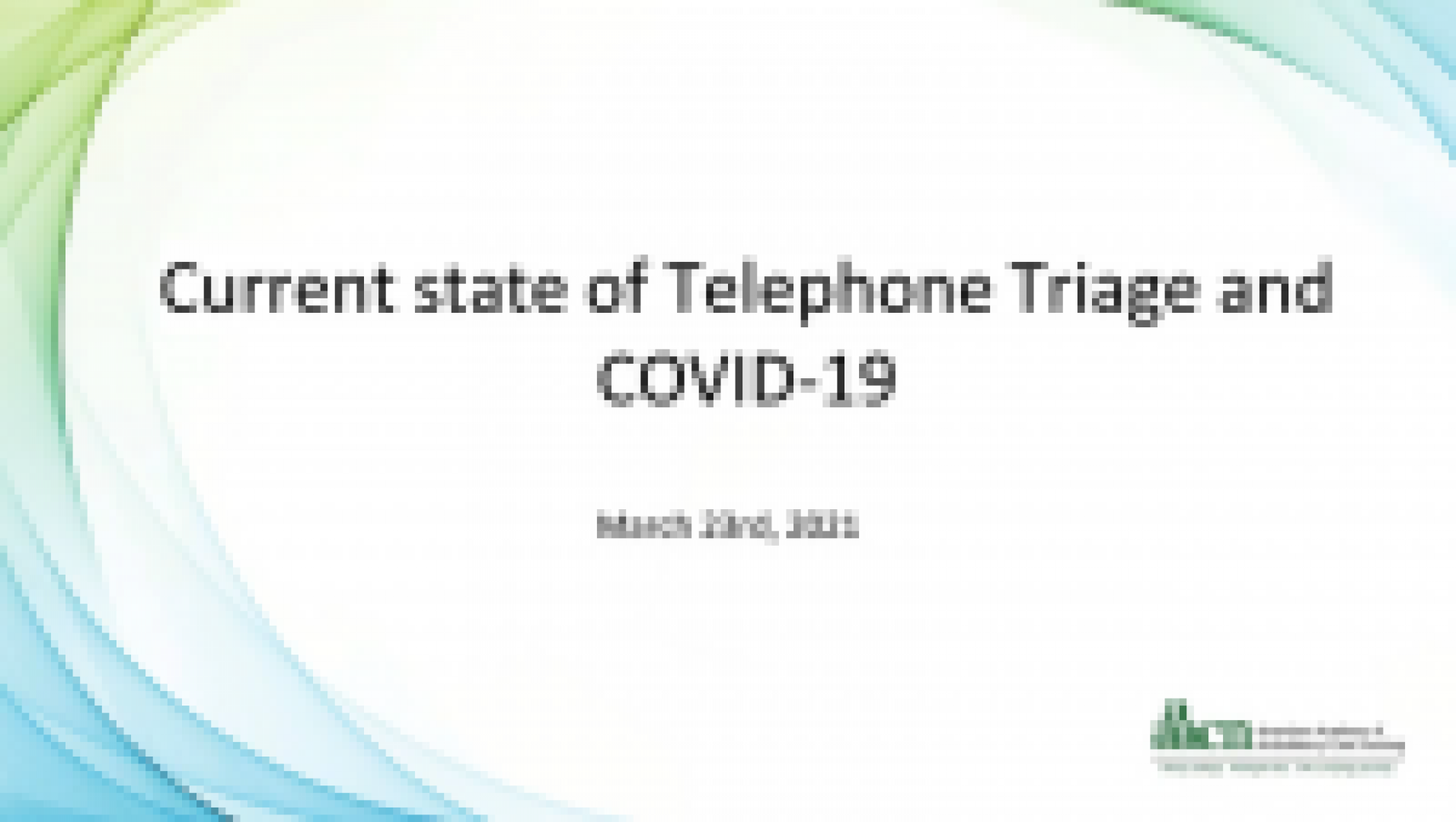 Current State of Telephone Triage and COVID-19