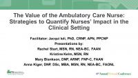 The Value of the Ambulatory Care Nurse: Strategies to Quantify Nurses' Impact in the Clinical Setting - Part 2