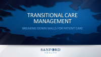 Transitional Care Management: Breaking Down Walls for Patient Care