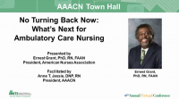 Welcome/Awards Ceremony /// Town Hall - No Turning Back Now: What's Next for Ambulatory Care Nursing