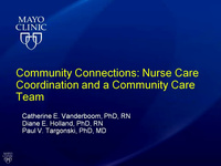 Community Connections: Nurse Care Coordination & A Community Care Team