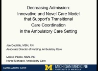 Decreasing Admissions: Innovative and Novel Care Model that Supports Transitional Care Coordination in the Ambulatory Setting