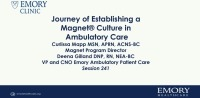 Journey of Establishing a Magnet® Nursing Culture in Ambulatory Care