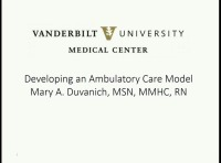 Developing an Ambulatory Care Model