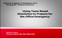 Using Team-Based Simulation to Prepare for the Office Emergency