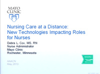Nursing Care at a Distance - New Technologies Impacting Roles for Ambulatory Nurses