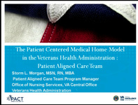 Special In-Brief Session: The Veterans Health Administration PCMH Model: An Ambulatory Care Coordination PACT