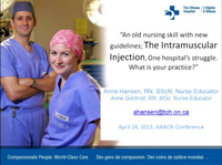 Special In-Brief Sessions: An Old Nursing Skill with New Guidelines: The Intramuscular Injection - One Hospital's Struggle. What is Your Practice?; Improving Aseptic Technique Practices in the Ambulatory Procedural Areas