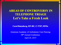 Areas of Controversy in Telephone Triage: Let's Take a Fresh Look