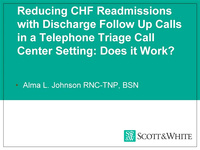 Reducing CHF Readmissions with Discharge Follow-Up Calls in a Telephone Triage Call Center Setting: Does it Work?