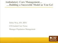 In-Brief Sessions: Ambulatory Care Management; Workflow Consultant - Your New BFF