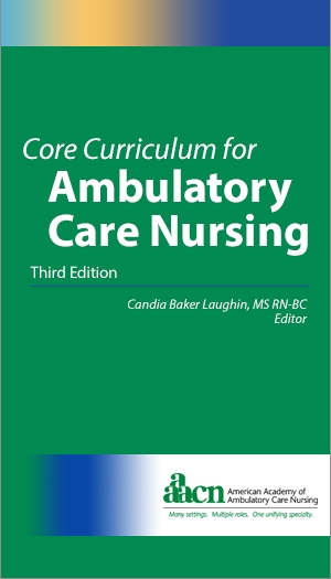 AAACN Core Curriculum for Ambulatory Care Nursing (3rd edition)