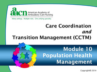 Module 10: Care Coordination and Transition Management: Population Health Management