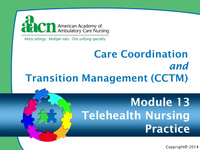 Module 13: Care Coordination and Transition Management: Telehealth Nursing Practice
