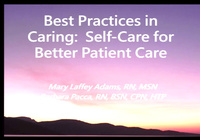 Best Practices in Nursing: Self Care for Better Patient Care