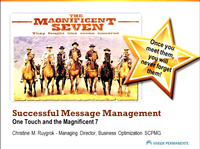 Successful Message Management - One Touch and the Magnificent Seven