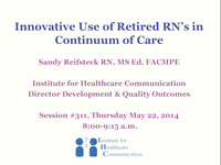 Innovative Use of Retired RNs in Continuum of Care