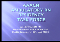 AAACN's RN Residency Task Force: From Concept to Implementation