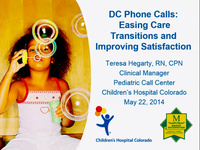 DC Phone Calls: Easing Care Transitions and Improving Satisfaction