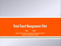 Total Panel Management Pilot: Creating Capacity for Member Clinic Visits in Pediatrics: An Innovative Way to Transform and Re-Imagine How We Deliver Pediatric Care to Our Members with the Use of Technology