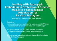 Leading with Synergy® - Embedding a Professional Practice Model in a Standardized Orientation for Care Managers