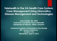 Telehealth in the VA Health Care System: Case Management Using Health Informatics, Disease Management, and Technologies icon