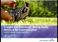 Engaged and Empowered: Moving Quality Metrics at the Grassroots Level icon