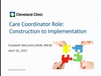 Special In-Brief Sessions; Care Coordinator Role: Construction to Implementation; Playing Nicely in the Sandbox: A True Partnership for Patients -- Getting Primary Care and Inpatient Nurses to Work Together to Prevent Readmissions