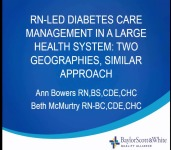 Special In-Brief Sessions: RN-Led Diabetes Care Management in a Large Health System: Two Geographies, Similar Approach; The Diabetes Equity Project: Developing and Implementing a Multi- Site, RN-Led, Community Health Worker Model to Improve Disparities in