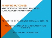 Achieving Outcomes: A Partnership between RNs, Managers, Educators, and Physicians
